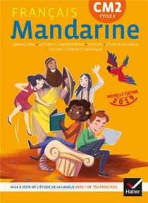 Mandarine ; Francais ; Cm2 ; Livre De L'eleve (edition 2019)