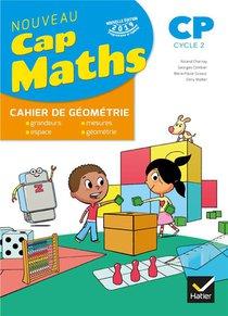 Cap Maths ; Cp ; Cahier De Geometrie-mesure (edition 2019)