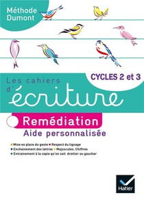 Les Cahiers D'ecriture T.4 ; Cycle 2 Et 3 ; Remediation ; Aide Personnalisee (edition 2020)