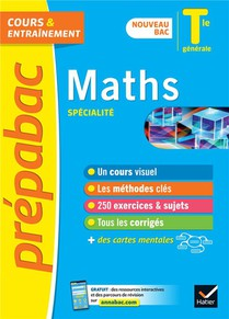 Prepabac Cours & Entrainement ; Maths, Specialite ; Terminale Generale (edition 2020/2021)
