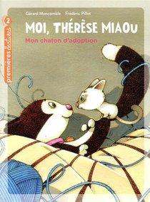 Moi, Therese Miaou T.16 ; Mon Chaton D'adoption
