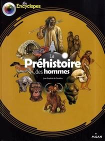 La Prehistoire Des Hommes