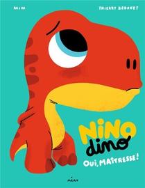 Nino Dino ; Oui, Maitresse !