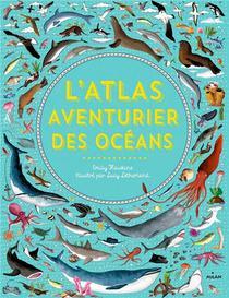 L'atlas Aventurier Des Oceans