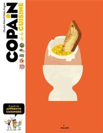 Copain De La Cuisine : Le Guide Des Apprentis Cuisiniers