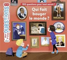 Qui Fait Bouger Le Monde ?