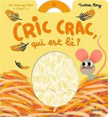 Cric Crac, Qui Est La ?