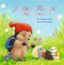 Joyeuses Paques, Petit Herisson !