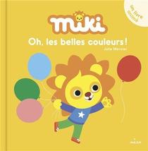 Miki : Oh, Les Belles Couleurs !