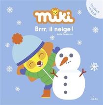Miki ; Brrr, Il Neige !