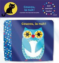 Coucou, La Nuit !