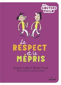 Le Respect Et Le Mepris