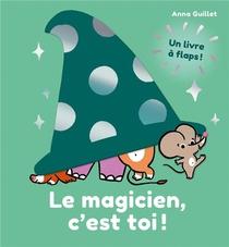 Le Magicien, C'est Toi !