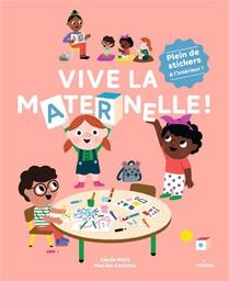 Vive La Maternelle !