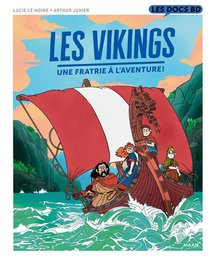 Les Vikings ; Une Fratrie A L'aventure !