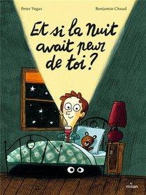 Et Si La Nuit Avait Peur De Toi ?