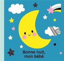 Bonne Nuit, Mon Bebe