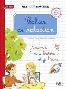 Cahier De Redaction ; Des 8 Ans