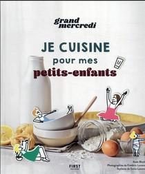 Le Grand Livre De Recettes De Grand Mercredi