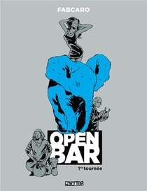 Open Bar T.1 ; 1re Tournee