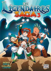 Les Legendaires - Saga T.3
