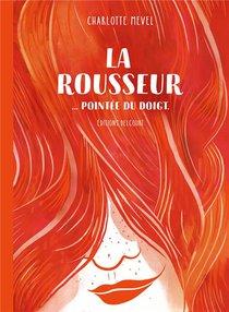 La Rousseur Pointee Du Doigt
