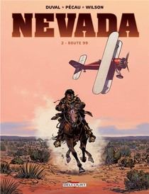 Nevada T.2 ; Route 99