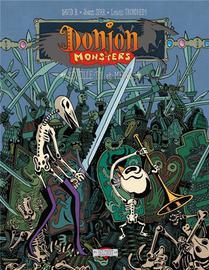 Donjon Monsters T.13 ; Reveille-toi Et Meurs