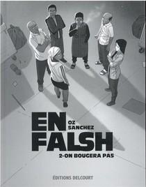 En Falsh T.2 ; On Bougera Pas
