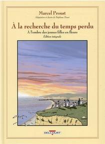 A La Recherche Du Temps Perdu ; Integrale ; A L'ombre Des Jeunes Filles En Fleurs