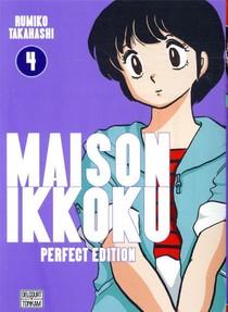Maison Ikkoku ; Juliette Je T'aime - Perfect Edition T.4
