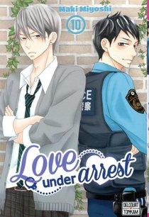 Love Under Arrest T.10