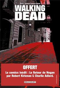 Walking Dead ; L'etranger Et Le Retour De Negan