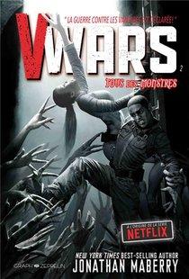 V-wars T.2 ; Tous Des Monstres