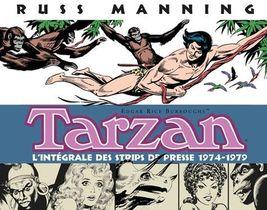 Tarzan ; L'integrale Des Strips De Presse 1974-1979