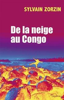De La Neige Au Congo