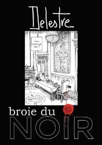 Delestre Broie Du Noir