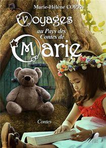 Voyages Au Pays Des Contes De Marie