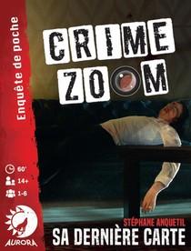 Crime Zoom - Sa dernière carte