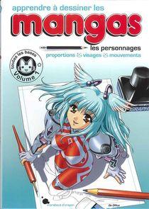 Apprendre A Dessiner Les Mangas T.1 ; Les Personnages ; Proportions, Visages, Mouvements