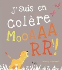 J'suis En Colere Mooaaarr !