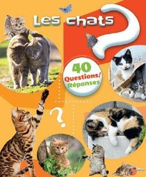 40 Questions/reponses ; Les Chats