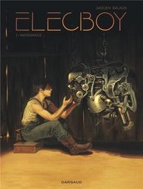 Elecboy T.1 ; Naissance