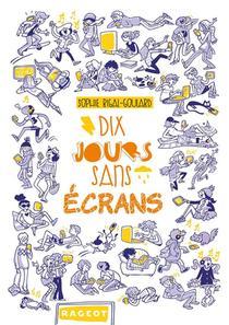 Dix Jours Sans Ecrans