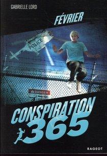 Conspiration 365 T.2 ; Fevrier