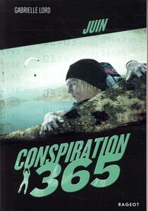 Conspiration 365 T.6 ; Juin