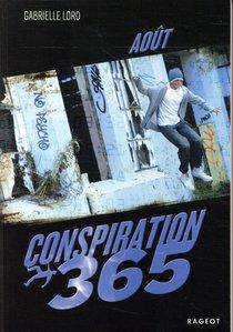 Conspiration 365 T.8 ; Aout