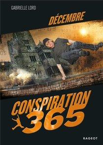 Conspiration 365 ; Decembre