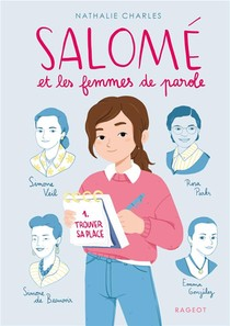 Salome Et Les Femmes De Parole ; Trouver Sa Place