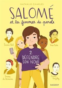 Salome Et Les Femmes De Parole T.2 ; Defendre Son Nom